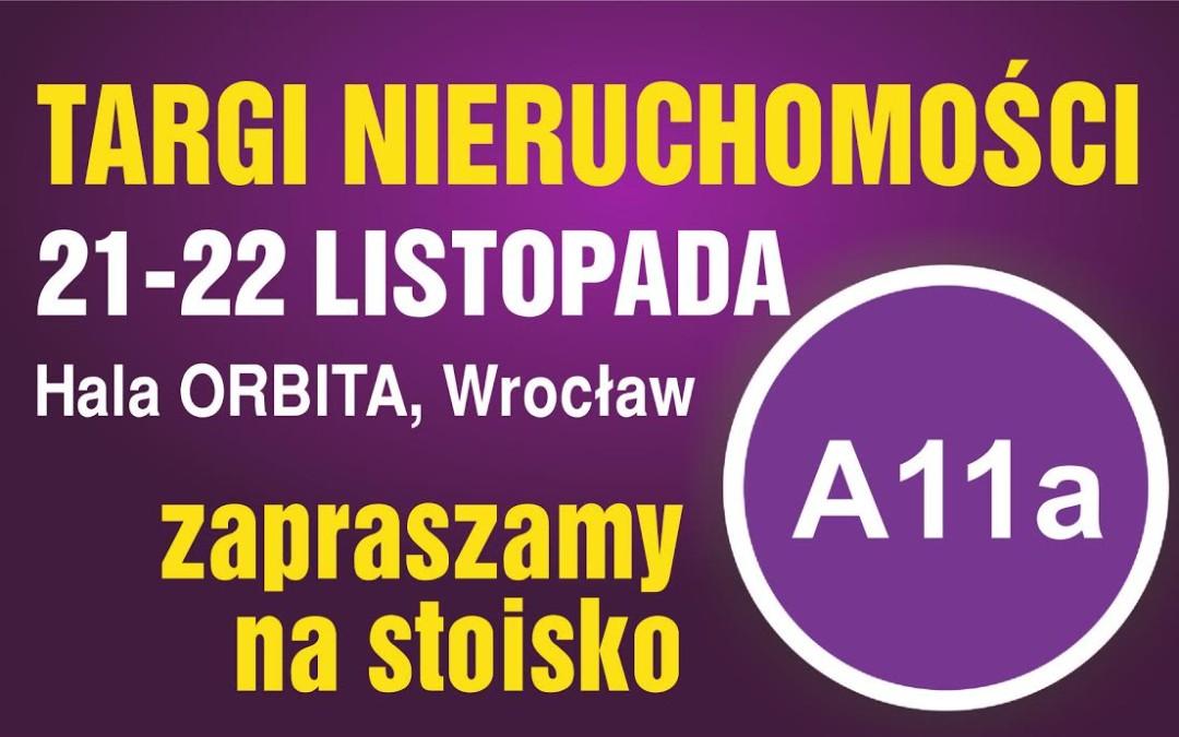Targi Nieruchomości 21-22 Listopada – Wrocław